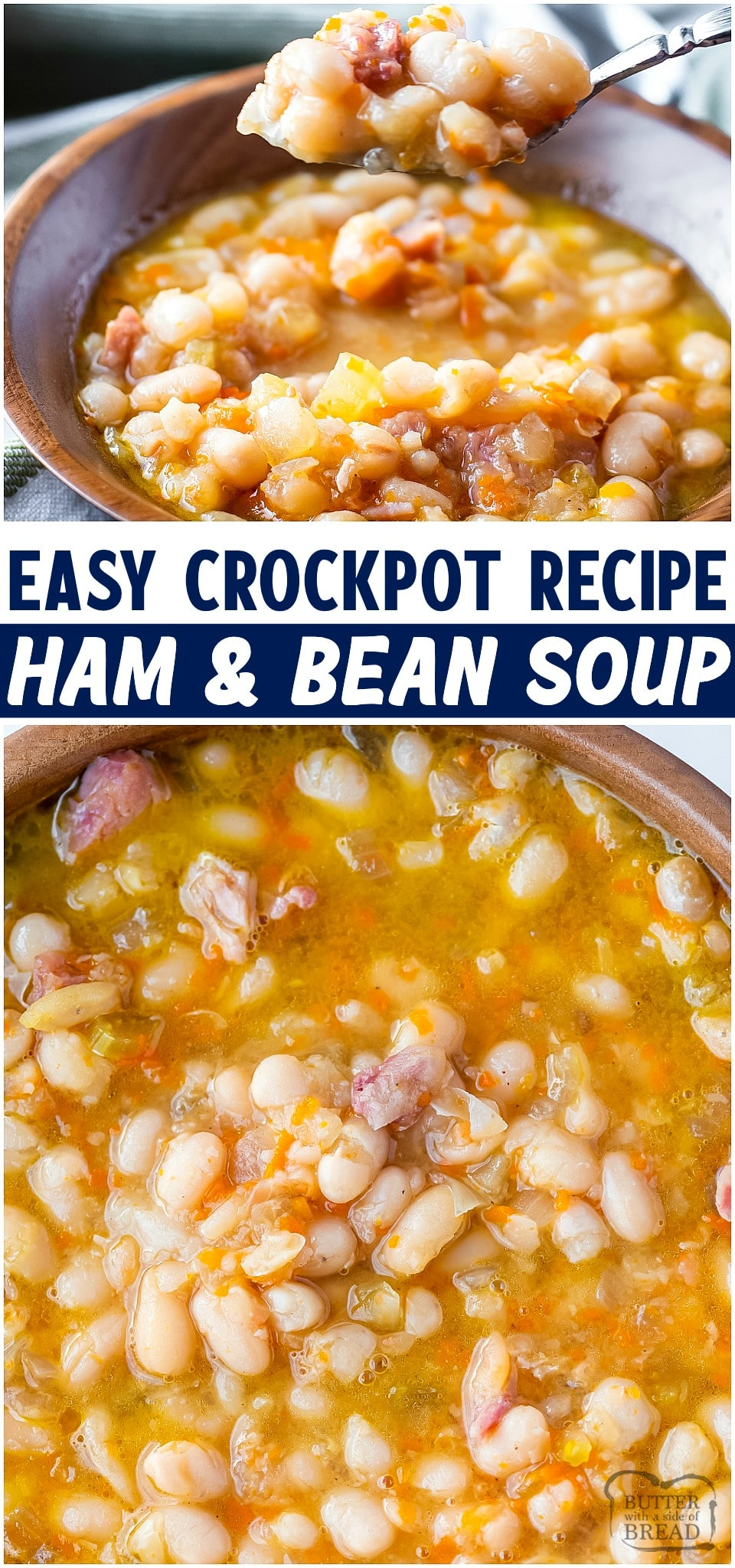 Crockpot ham and bean soup made easy with a ham bone, dried beans & vegetables. Simple & flavorful slow cooker recipe that uses leftover ham and pantry ingredients. #ham #hambeansoup #hamhock #slowcooker #crockpot #souprecipe from BUTTER WITH A SIDE OF BREAD