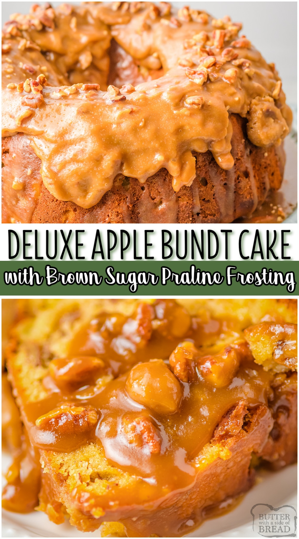 Praline Apple bundt cake is made with applesauce, fresh apples & a lovely blend of Fall spices. Delicious apple cake topped with a praline frosting made with butter, brown sugar and pecans. #cake #applecake #bundt #praline #frosting #easyrecipe from BUTTER WITH A SIDE OF BREAD