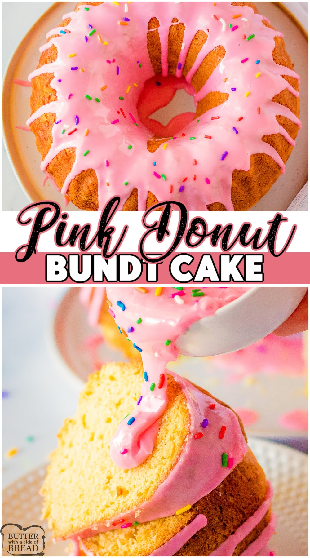 Pink Donut Bundt Cake with sprinkles looks like a frosted donut! Simple vanilla bundt cake recipe with a lovely pink icing that helps give the cake that awesome donut look. #cake #donut #bundtcake #baking #dessert #pink #easyrecipe from BUTTER WITH A SIDE OF BREAD