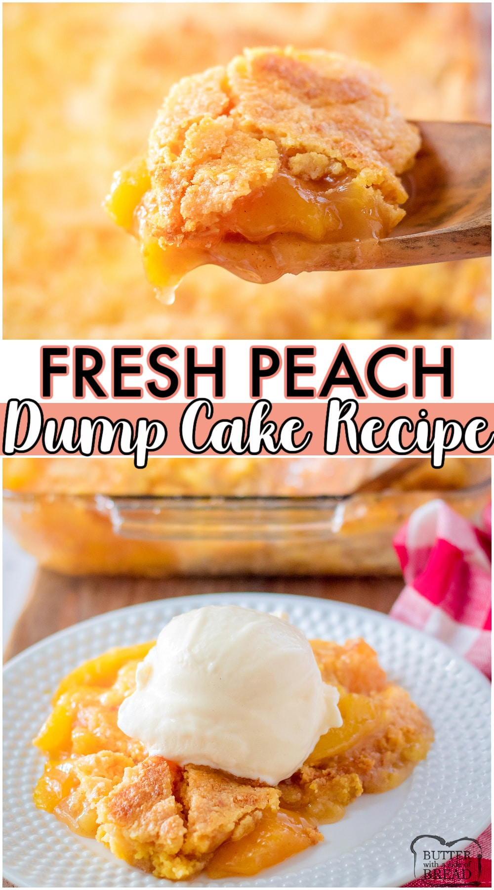 Fabulous Peach Dump Cake recipe made with spiced peaches, a cake mix and BUTTER for a super easy, delicious dessert. Just 4 ingredients & a few minutes of prep and you're on your way to this dreamy peach cobbler.  #peach #cobbler #dumpcake #peaches #baking #easyrecipe from BUTTER WITH A SIDE OF BREAD