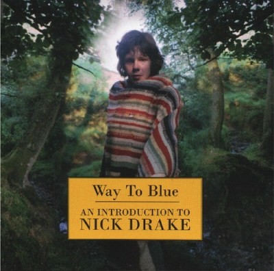 way to blue - an introduction to nick drake   this ...