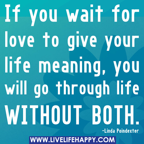 Love Quotes Love Your Life