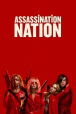 Nonton Streaming Download Drama Assassination Nation (2018) hd Subtitle Indonesia