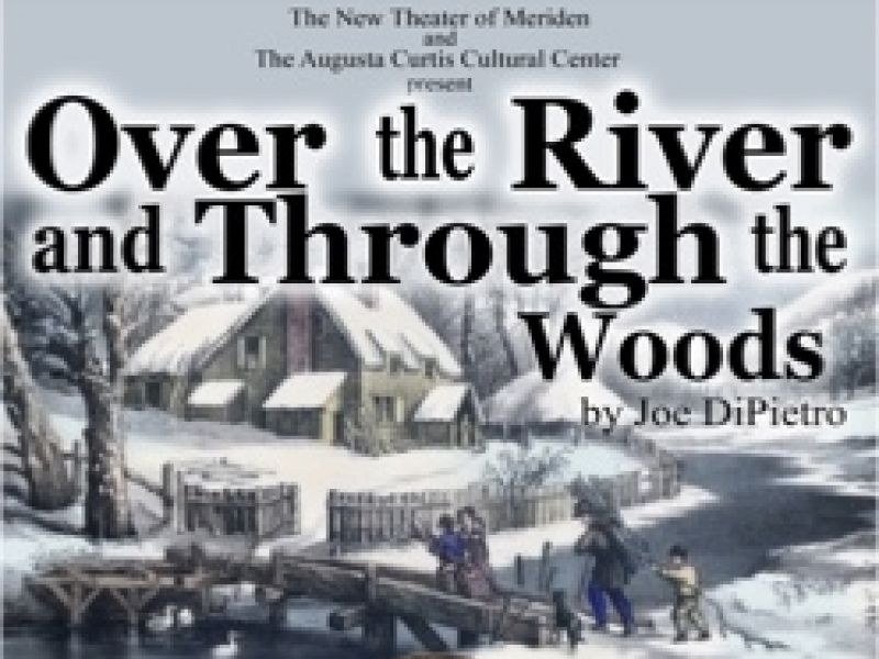 Apr 29 | Over the River and Through the Woods | Meriden ...