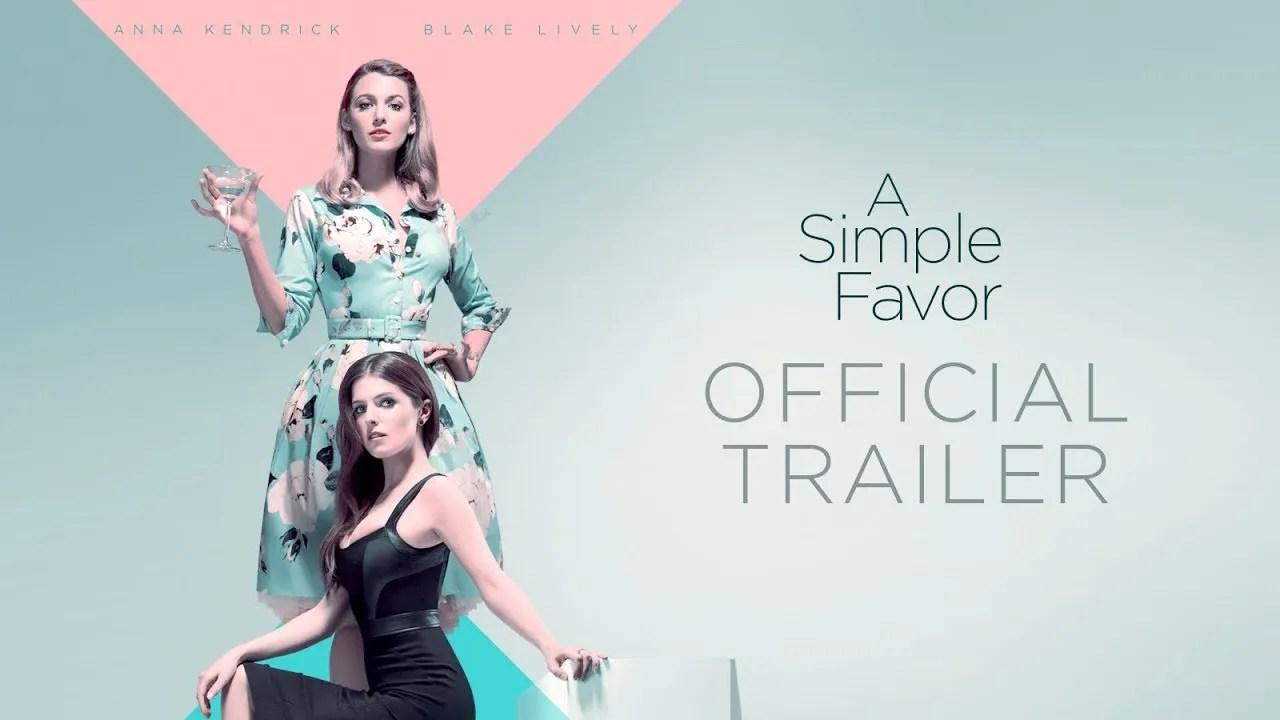 "Cinema: Trailer de ""A Simple Favor"""