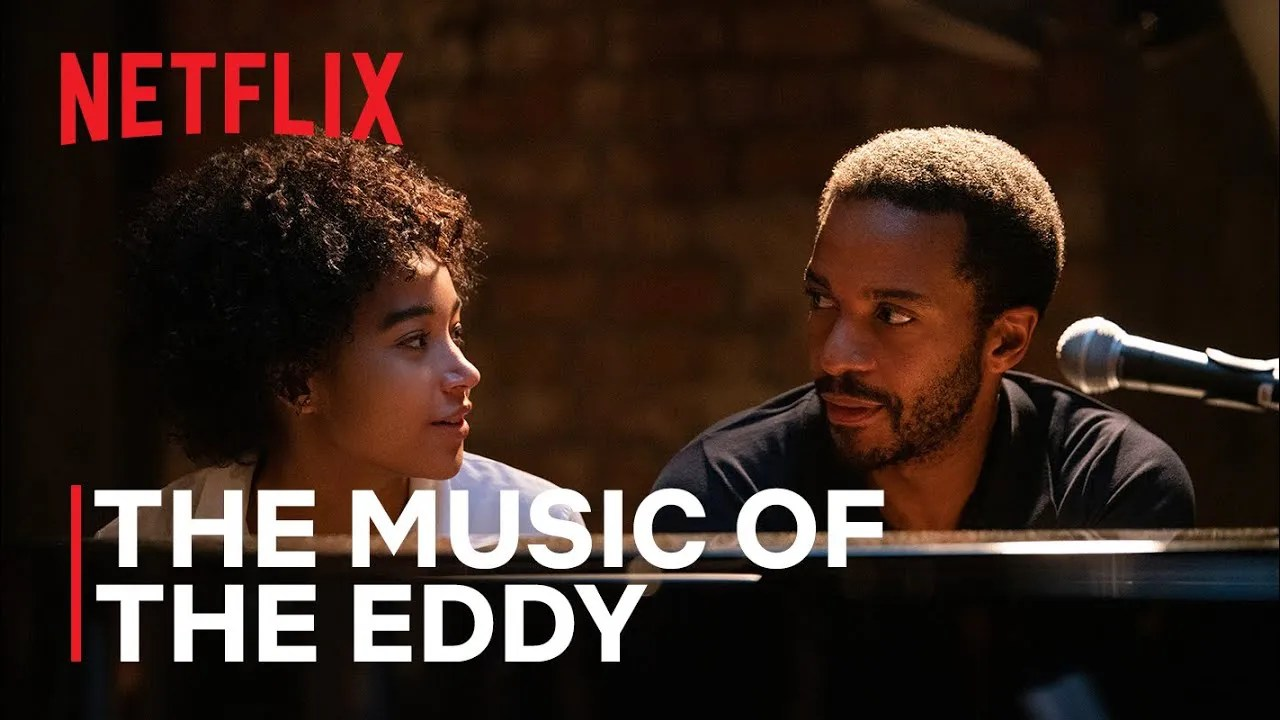 The Music of The Eddy | Netflix