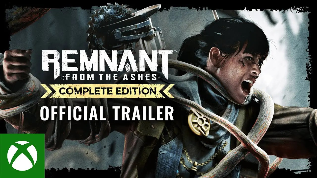 Remnant: From the Ashes - Complete Edition | Accolades Trailer