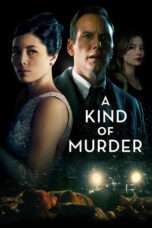 Nonton Streaming Download Drama A Kind of Murder (2016) jf Subtitle Indonesia