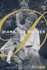 Nonton Streaming Download Drama Diana, Our Mother: Her Life and Legacy (2017) Subtitle Indonesia