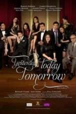 Nonton Streaming Download Drama Yesterday Today Tomorrow (2011) Subtitle Indonesia
