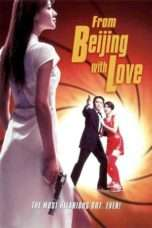 Nonton Streaming Download Drama From Beijing with Love (1994) jf Subtitle Indonesia