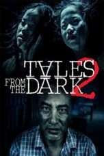 Nonton Streaming Download Drama Tales From The Dark 2 (2013) Subtitle Indonesia