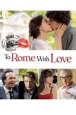 Nonton Streaming Download Drama To Rome with Love (2012) jf Subtitle Indonesia