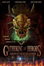 Nonton Streaming Download Drama Gathering of Heroes: Legend of the Seven Swords (2018) Subtitle Indonesia