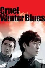 Nonton Streaming Download Drama Cruel Winter Blues (2006) Subtitle Indonesia