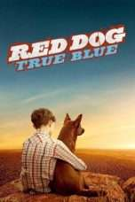 Nonton Streaming Download Drama Red Dog: True Blue (2016) jf Subtitle Indonesia
