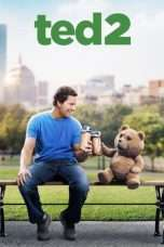 Nonton Streaming Download Drama Ted 2 (2015) Subtitle Indonesia