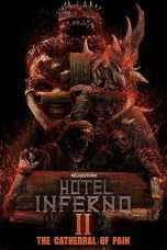 Nonton Streaming Download Drama Hotel Inferno 2: The Cathedral of Pain (2017) Subtitle Indonesia