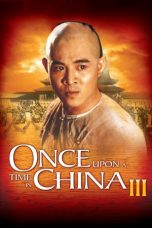 Nonton Streaming Download Drama Once Upon a Time in China III (1993) jf Subtitle Indonesia