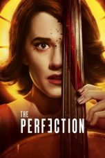 Nonton Streaming Download Drama The Perfection (2018) jf Subtitle Indonesia