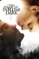 Nonton Streaming Download Drama I Will Follow You Into the Dark (2012) jf Subtitle Indonesia