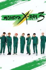 Nonton Streaming Download Drama Monsta X-Ray S03 (2018) Subtitle Indonesia