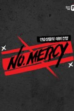Nonton Streaming Download Drama No Mercy (2014) Subtitle Indonesia