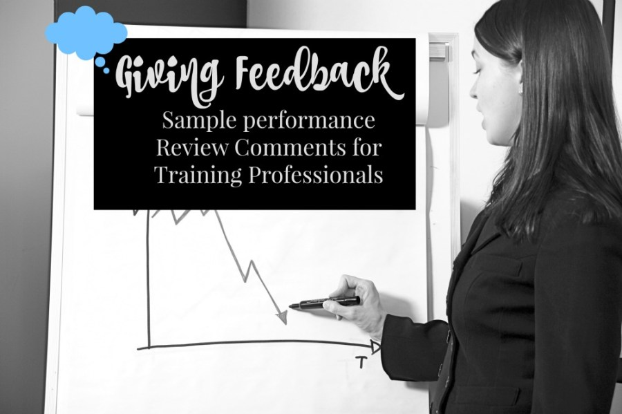 Giving Feedback  Sample Performance Review Comments for Training     Giving Feedback  Sample Performance Review Comments for Training  Professionals