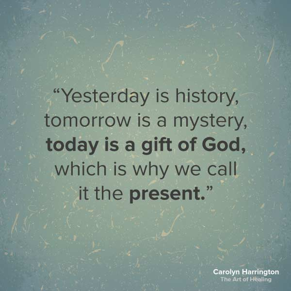Image of: Sick Today Is Gift Of God Quote Prayers And Promises Inspirational Healing Quotes