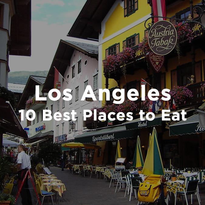 Good Places Eat Downtown La