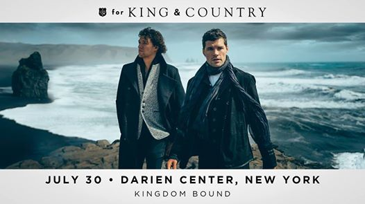 for KING & COUNTRY at Kingdom Bound 2019 | Darien Center
