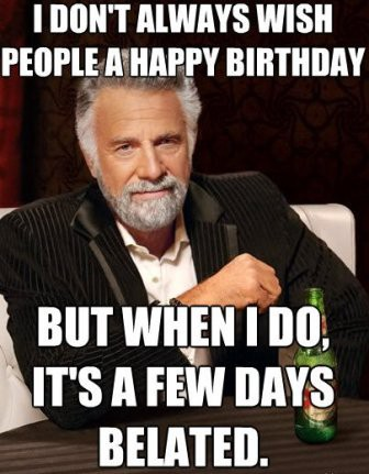 Image of: Birthday Greetings Mr President Wants To Wish You Happy Birthday Send This Awesome Happy Birthday Meme To Your Friends Frasesparamicom Top 10 Funny Happy Birthday Memes Happy Birthday Medium