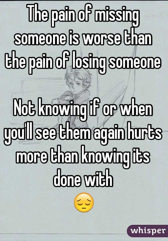 See You Know You Someone When Will Lose You Them