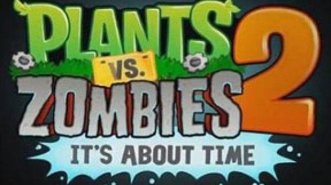 PopCap, Luncurkan Games Plants Vs Zombies 2