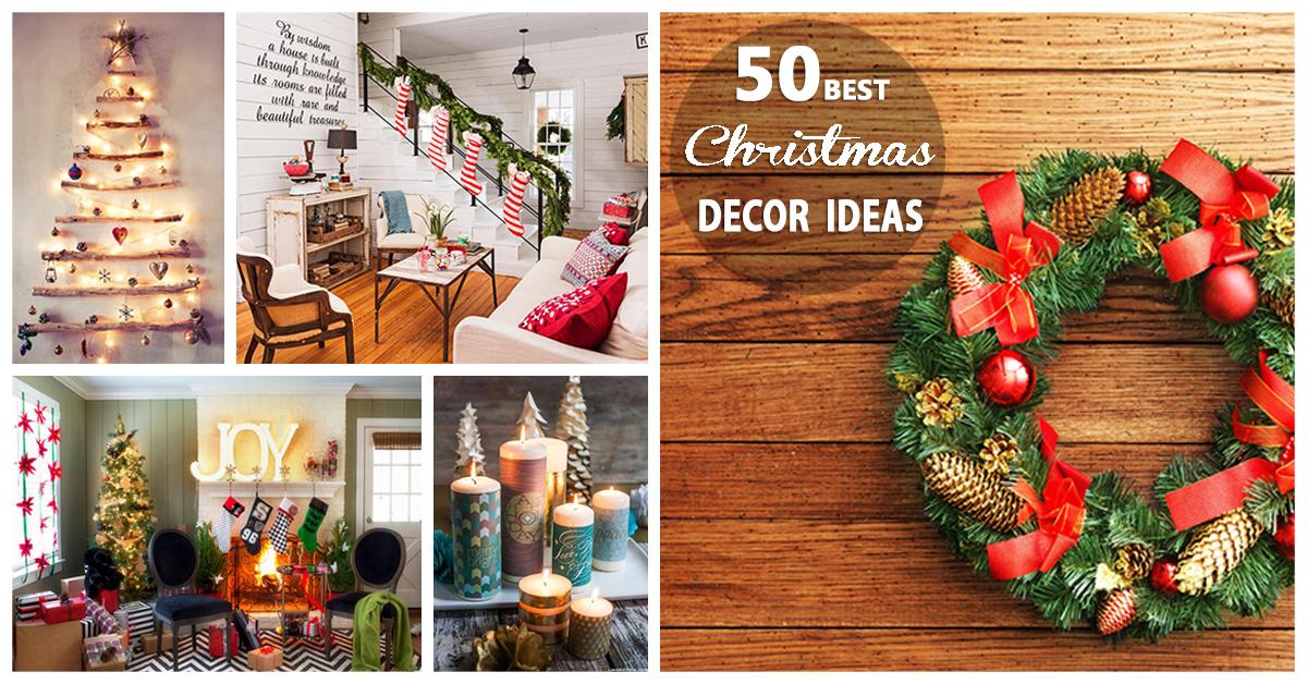 Christmas Home Decoration Ideas 2017