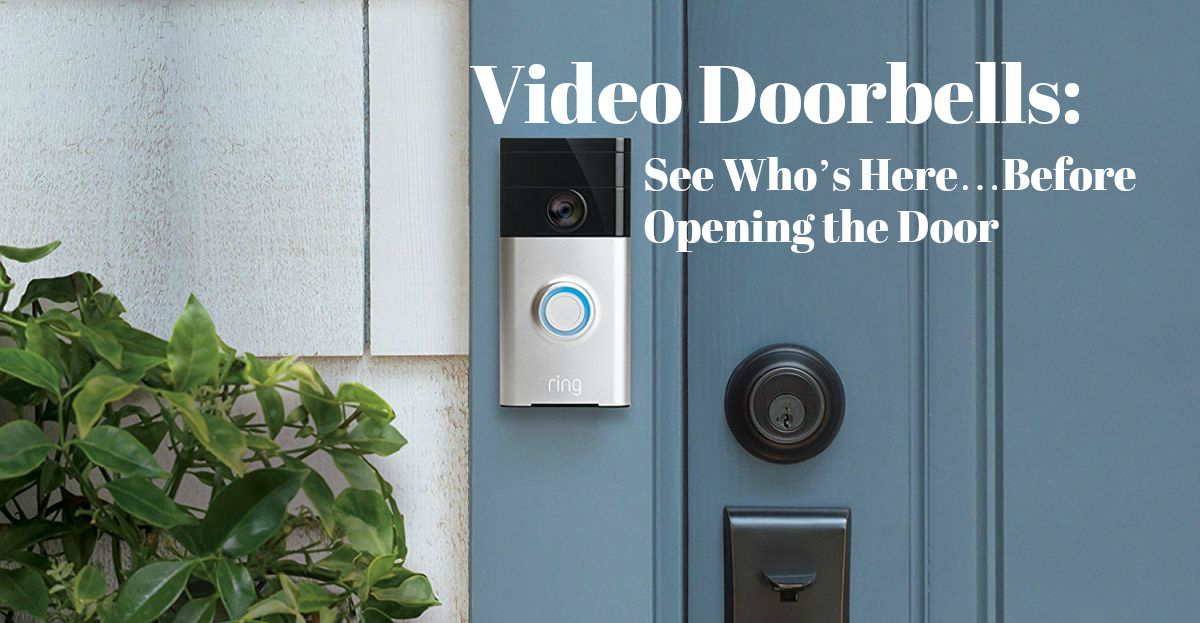 Top 8 Wireless Video Doorbells For 2019 What To Look For