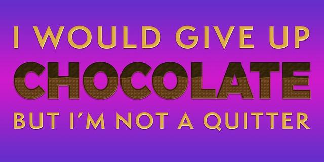 Chocolate Quote Saying 183 Free Image On Pixabay