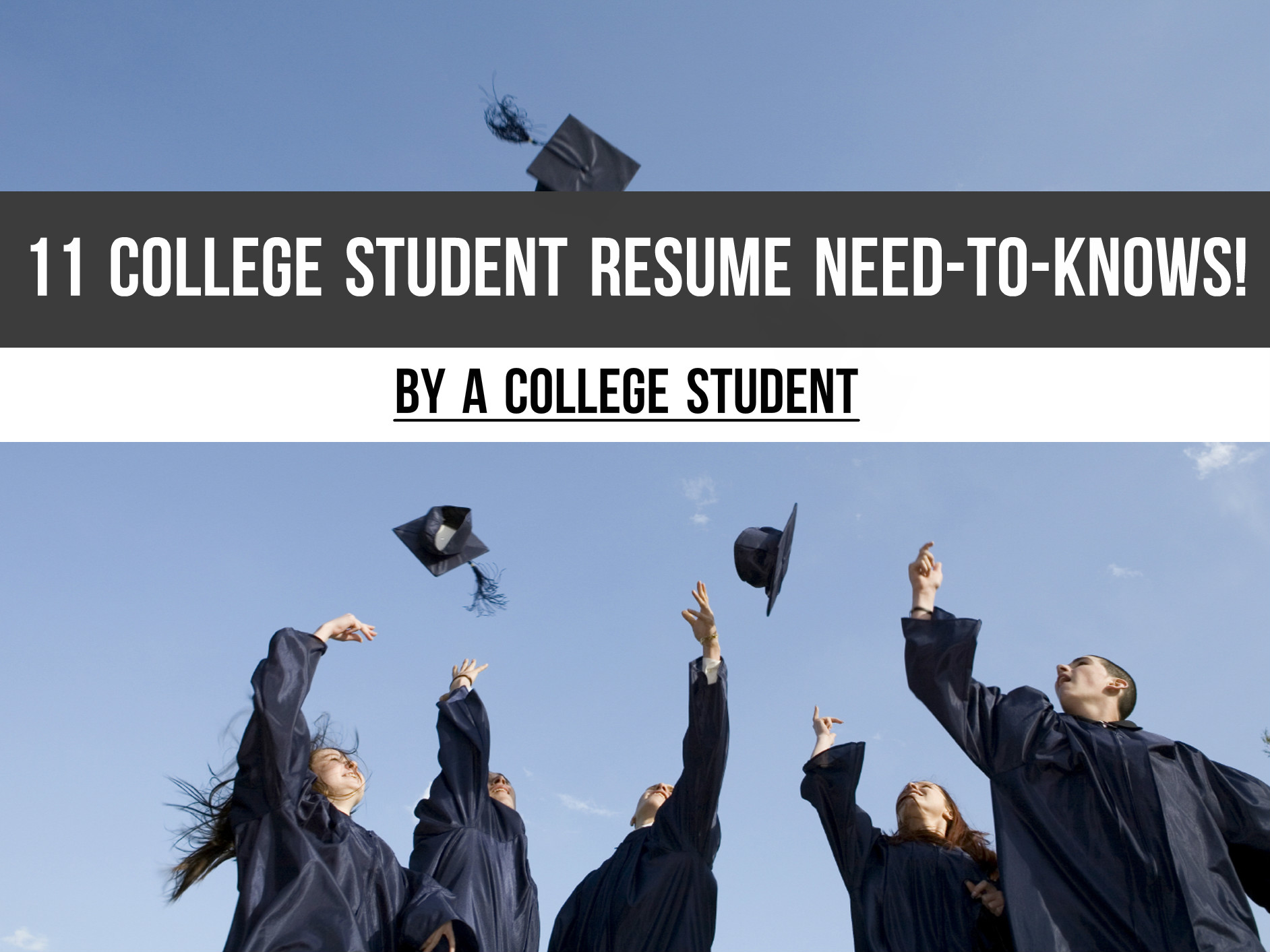 The Top 11 College Student Resume NEED TO KNOWS By A College Student     The Top 11 College Student Resume NEED TO KNOWS By A College Student    Playbuzz