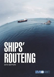 New Ships Routeing 2015 Edition Published By Imo