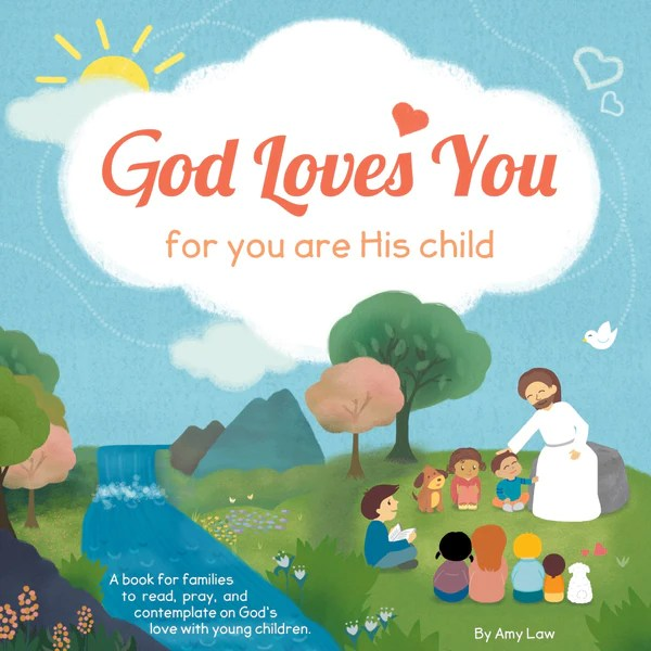 God Loves You For You Are His Child Joseph S Inspirational