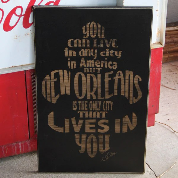 New Orleans Lives in You Wood Sign Wall Art   Cling Creative Living New Orleans Lives in You Wood Sign Wall Art Handmade