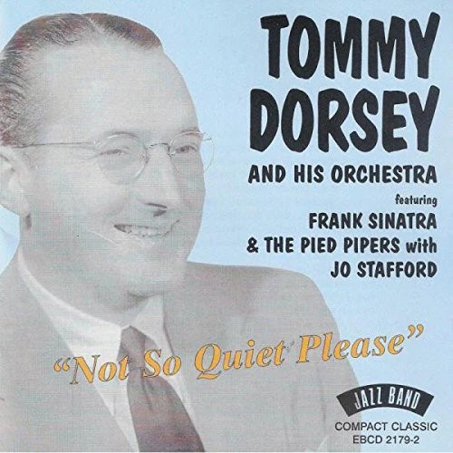 And Tommy Featuring His Dorsey Sinatra Orchestra Frank