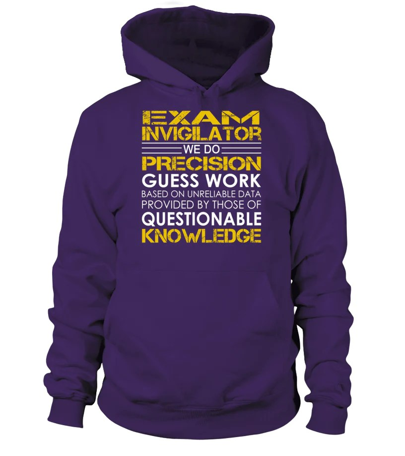 Exam invigilator We Do Precision Guess Work Job Title T Shirt         Exam invigilator We Do Precision Guess Work Job Title T Shirt