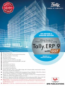Tally     BPB Publications Official Guide to Financial accounting using Tally  ERP 9 With GST  Largest  Selling
