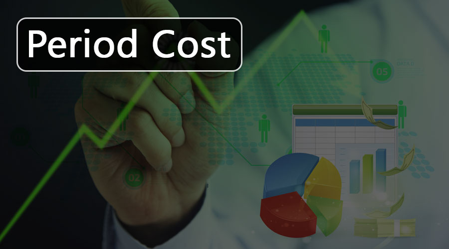 Period Costs Definition Formula Types Of Period Cost