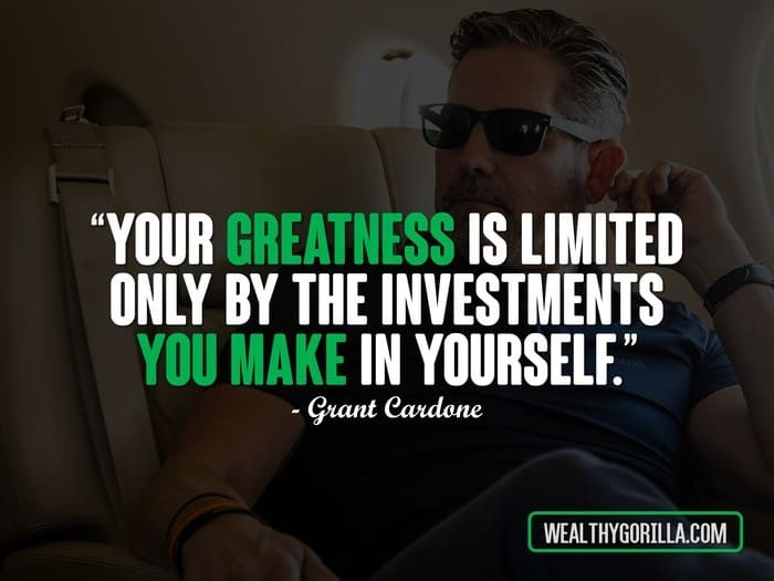 7 Game Changing Insights From Grant Cardone Wealthy Gorilla