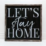 Wood Signs  Blocks  gifts  decor  and home fragrance   Krumpets Home     24x24x1 5 frmd sign  LTS STY HME  bk wh