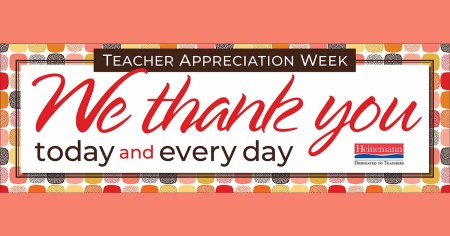We Thank You Today And Every Day: Happy Teacher Appreciation Week 2019!