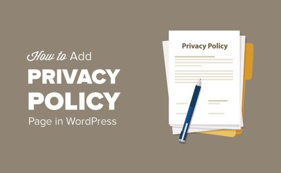 How to Add a Privacy Policy in WordPress How to add a privacy policy page in WordPress