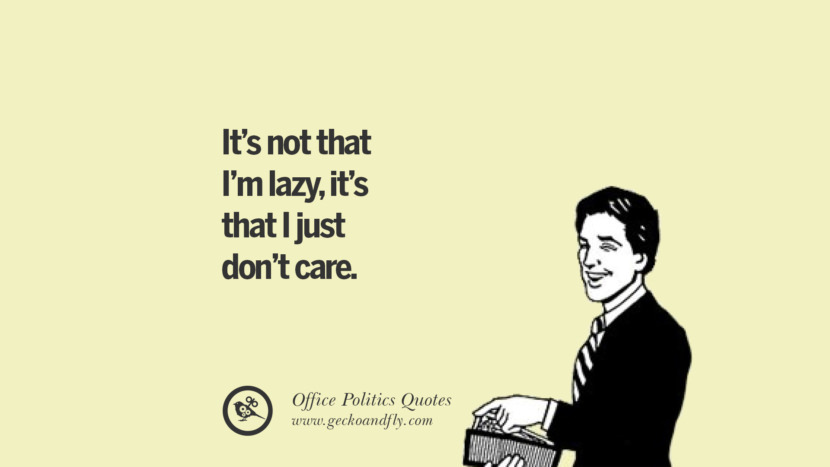 Good Quotes I Dont Care